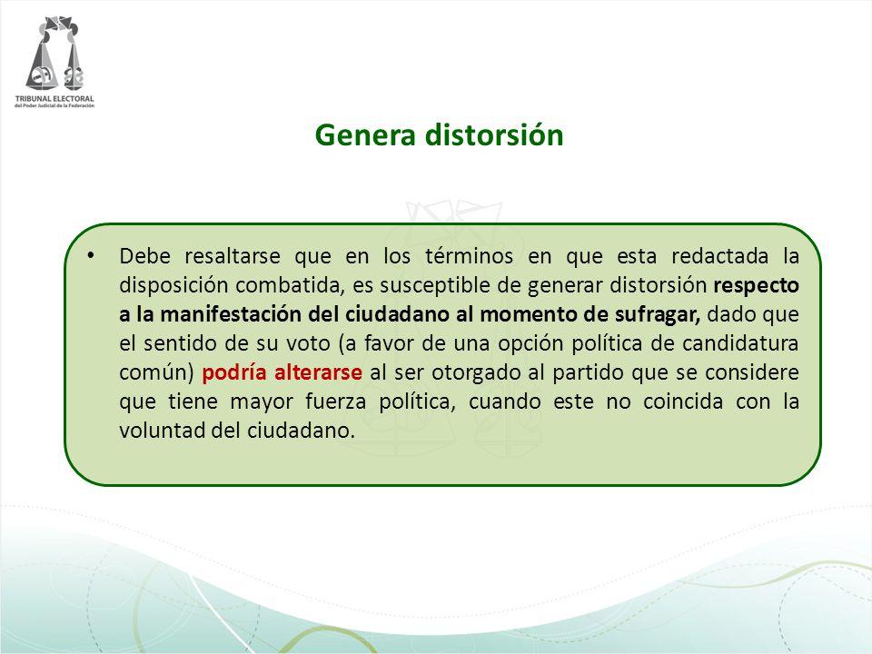 Genera distorsión Debe resaltarse que en los términos en que esta redactada la disposición combatida, es susceptible de generar distorsión respecto a