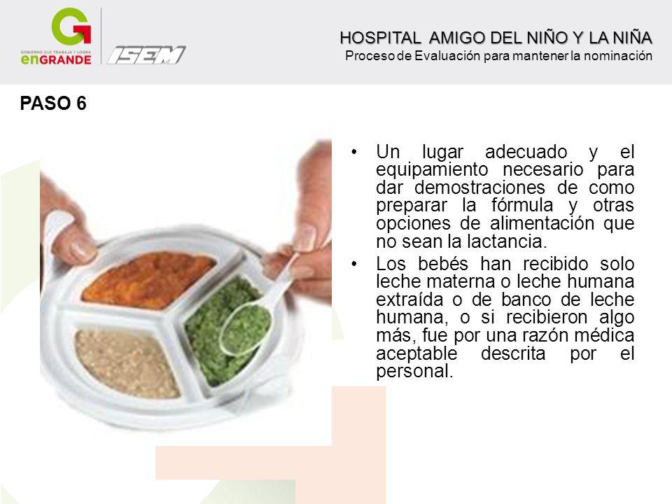 Un lugar adecuado y el equipamiento necesario para dar demostraciones de como preparar la fórmula y otras opciones de alimentación que no sean la lact