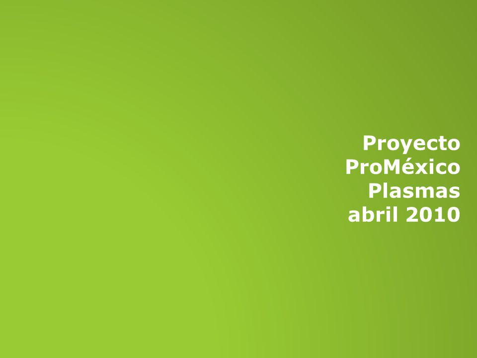 Proyecto ProMéxico Plasmas abril 2010