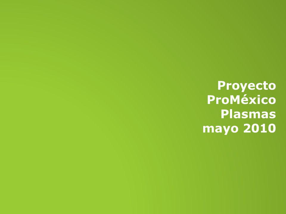 Proyecto ProMéxico Plasmas mayo 2010
