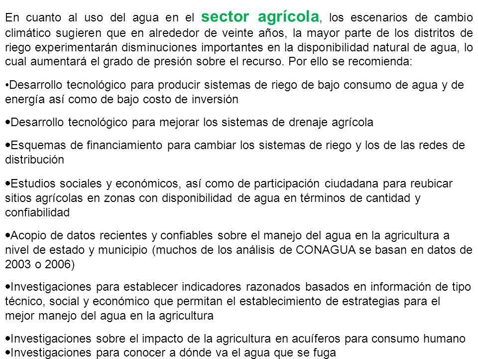 En cuanto al uso del agua en el sector agrícola, los escenarios de cambio climático sugieren que en alrededor de veinte años, la mayor parte de los di