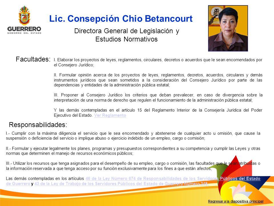 Facultades: Responsabilidades: Regresar a la diapositiva principal I. Elaborar los proyectos de leyes, reglamentos, circulares, decretos o acuerdos qu