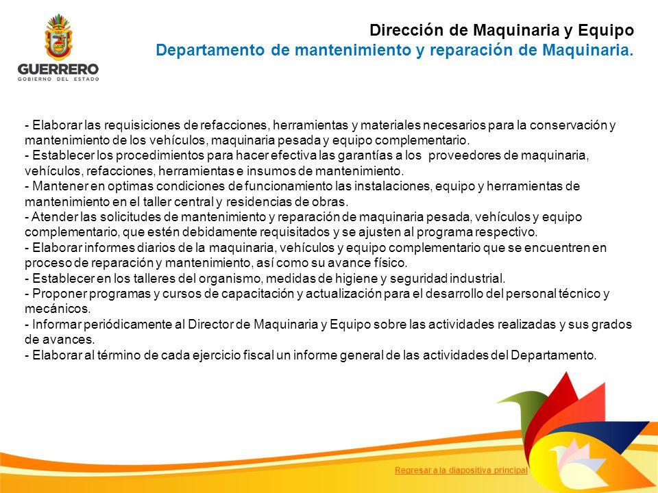 Dirección de Maquinaria y Equipo Departamento de mantenimiento y reparación de Maquinaria.