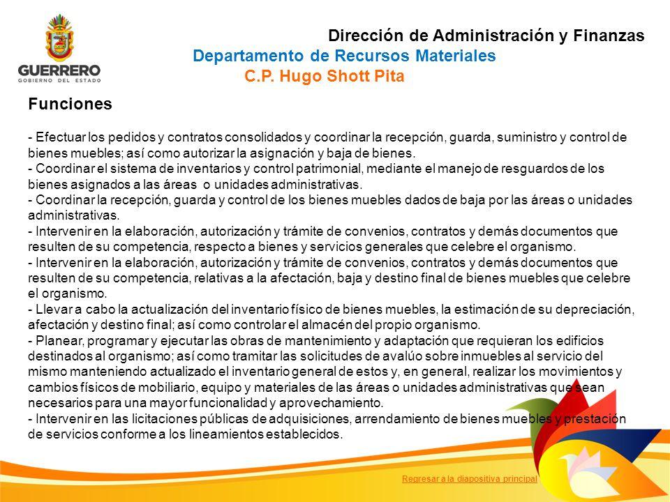 Dirección de Administración y Finanzas Departamento de Recursos Materiales C.P.