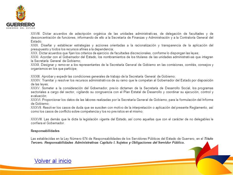 XXVIII. Dictar acuerdos de adscripción orgánica de las unidades administrativas, de delegación de facultades y de desconcentración de funciones, infor