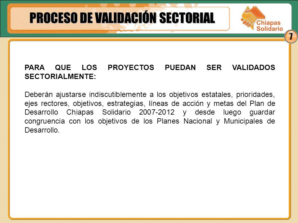 8 PARA CONTINUAR CON EL PROCESO DE CONCERTACIÓN DE RECURSOS: Al finalizar este proceso, se integrará el Acta de Validación Sectorial, debidamente validada y firmada al calce y al margen por todos los participantes en la Asamblea, anexándole cada una de las CPR y FIBAP.