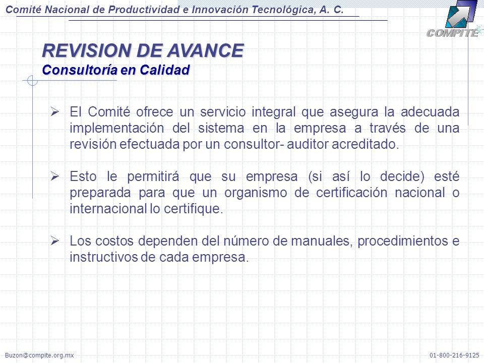 REVISION DE AVANCE Consultoría en Calidad Comité Nacional de Productividad e Innovación Tecnológica, A.
