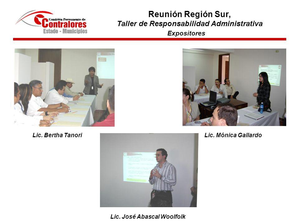 Participantes en el evento Reunión Región Sur, Taller de Responsabilidad Administrativa