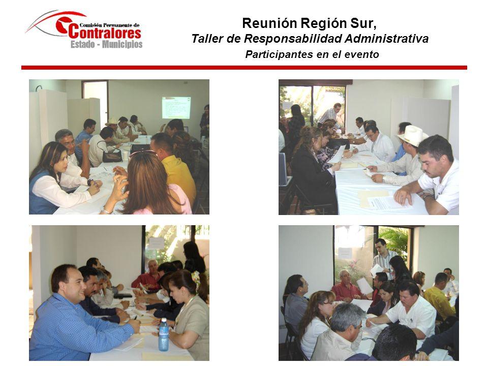 Clausura de Evento Reunión Región Sur, Taller de Responsabilidad Administrativa