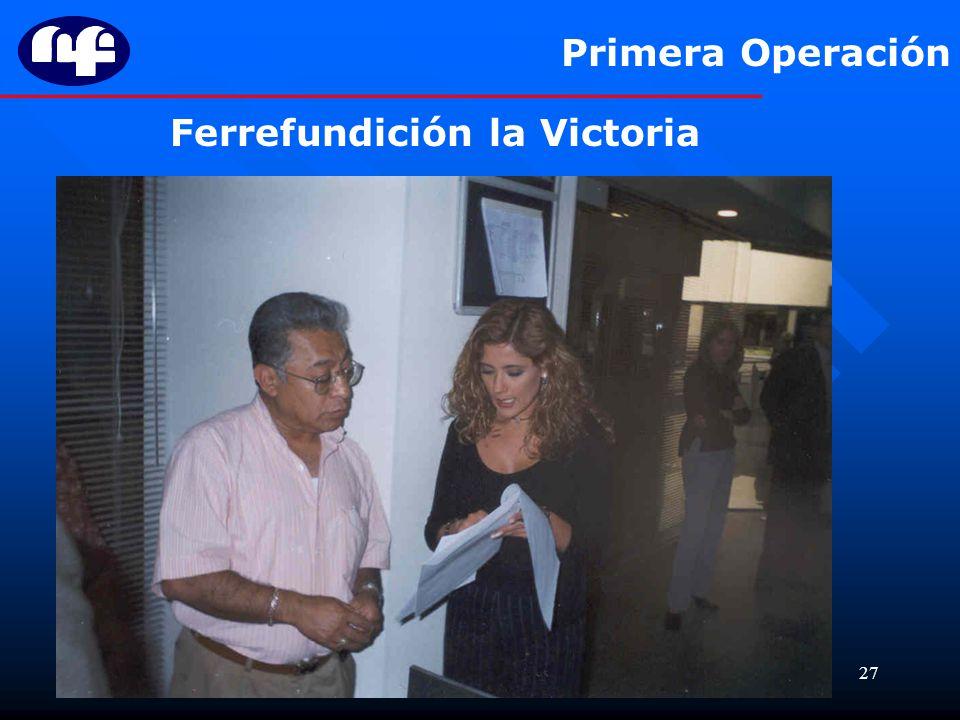 27 Primera Operación Ferrefundición la Victoria