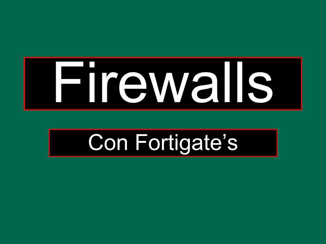 Firewalls Con Fortigates