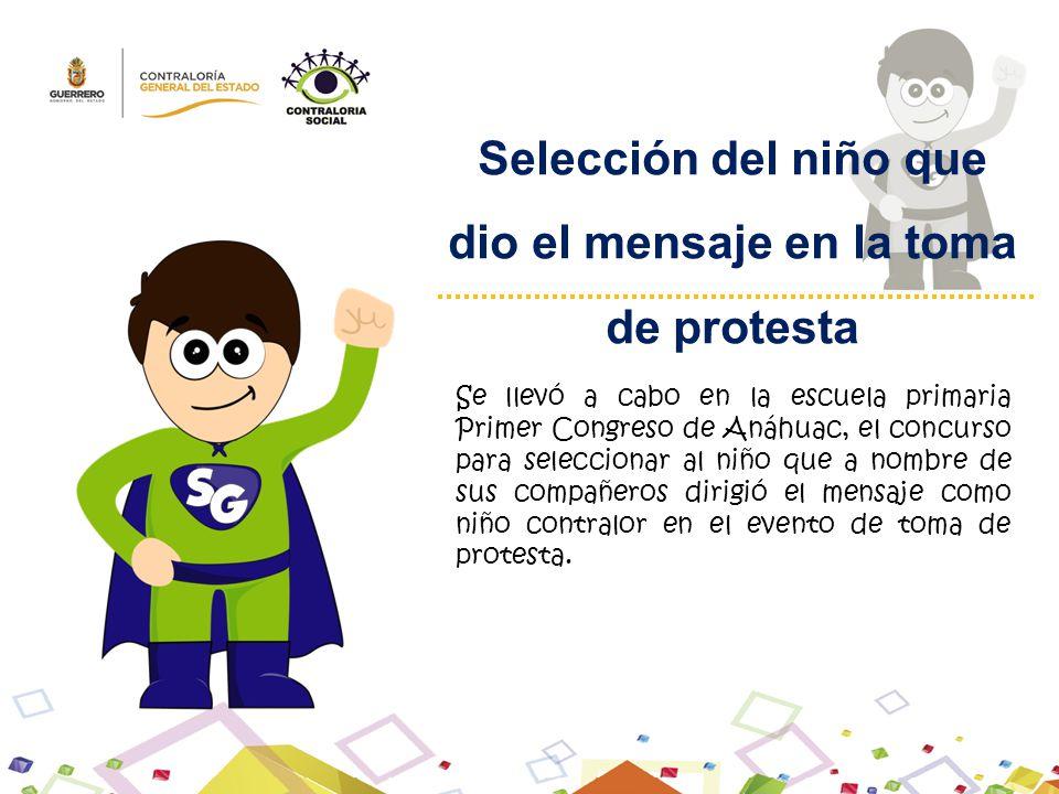 Selección del niño que dio el mensaje en la toma de protesta Se llevó a cabo en la escuela primaria Primer Congreso de Anáhuac, el concurso para selec
