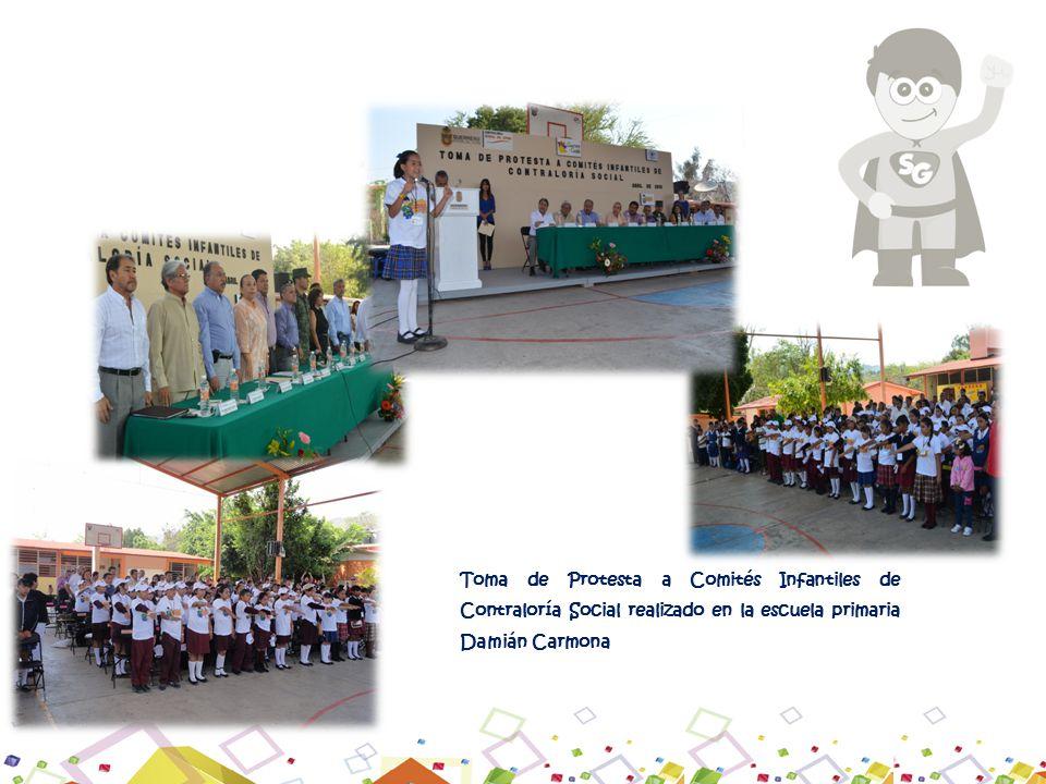 Toma de Protesta a Comités Infantiles de Contraloría Social realizado en la escuela primaria Damián Carmona