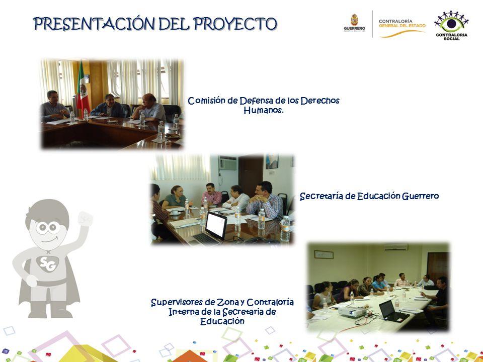 Comisión de Defensa de los Derechos Humanos. Secretaría de Educación Guerrero Supervisores de Zona y Contraloría Interna de la Secretaria de Educación