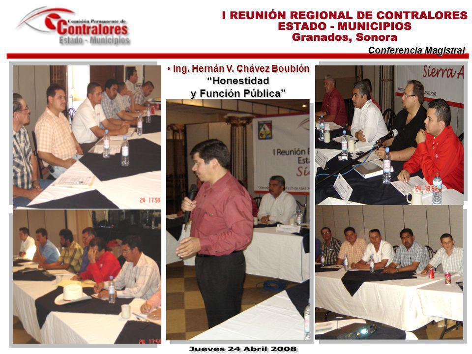 Conferencia Magistral Ing. Hernán V. Chávez Boubión Honestidad y Función Pública Ing. Hernán V. Chávez Boubión Honestidad y Función Pública