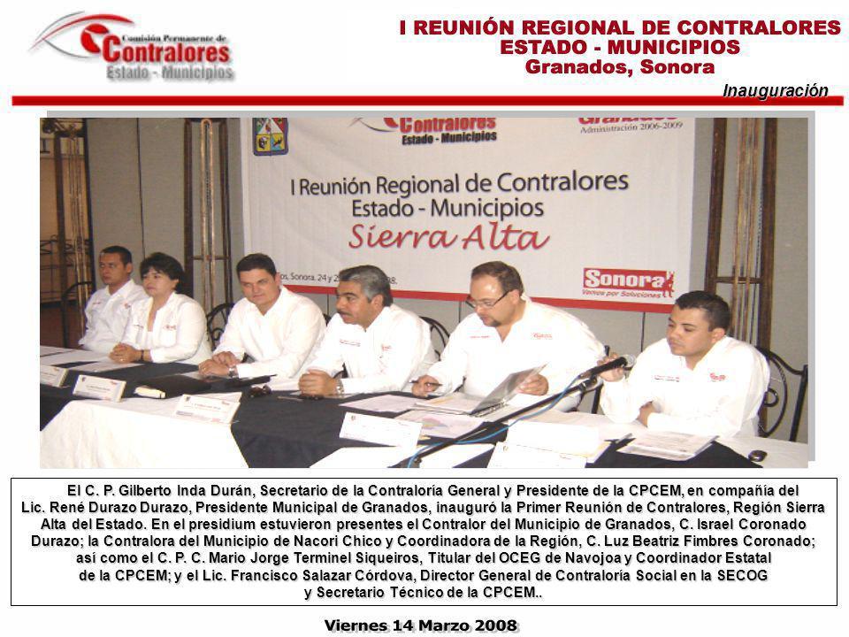 Inauguración El C. P. Gilberto Inda Durán, Secretario de la Contraloría General y Presidente de la CPCEM, en compañía del Lic. René Durazo Durazo, Pre