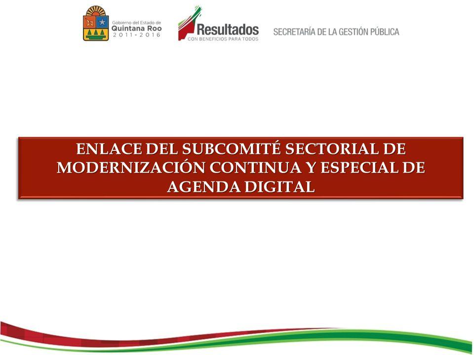 ENLACE DEL SUBCOMITÉ SECTORIAL DE MODERNIZACIÓN CONTINUA Y ESPECIAL DE AGENDA DIGITAL