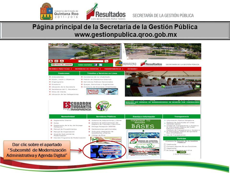 Dar clic sobre el apartado Subcomité de Modernización Administrativa y Agenda Digital Página principal de la Secretaría de la Gestión Pública www.gest