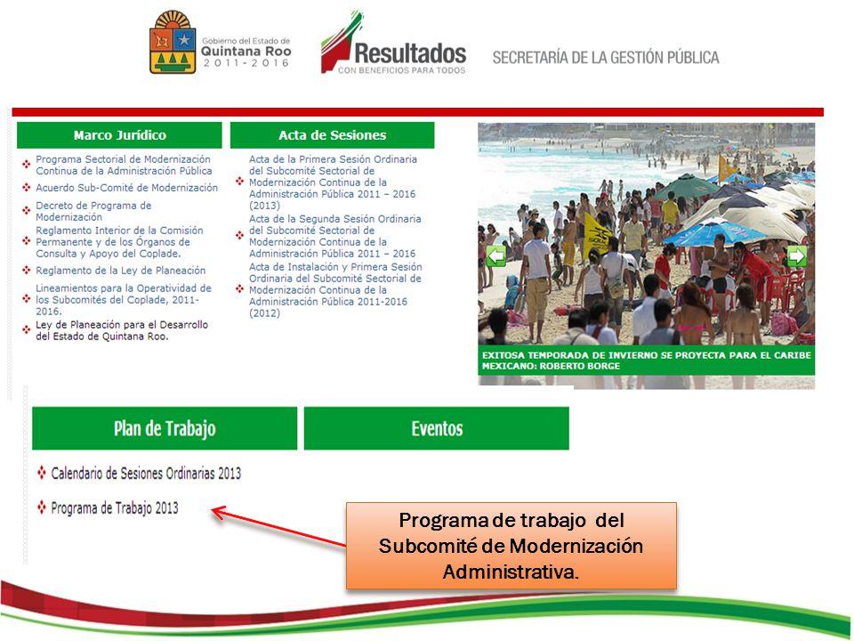 Programa de trabajo del Subcomité de Modernización Administrativa.