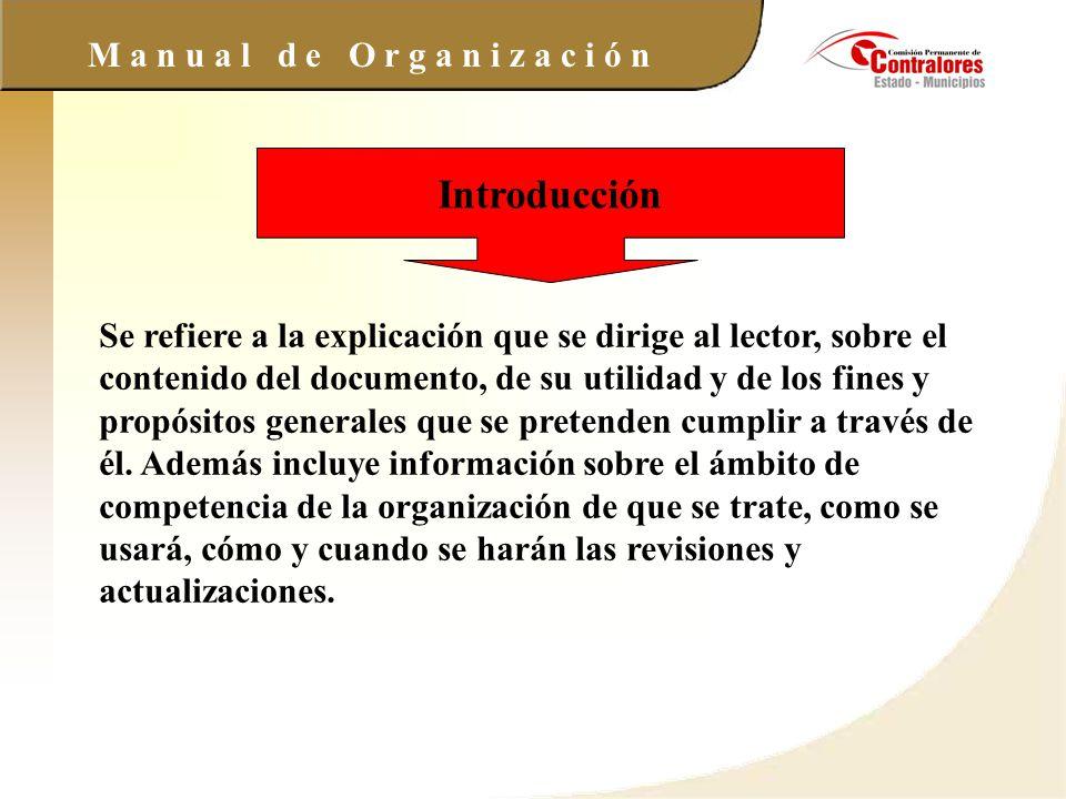 M a n u a l d e O r g a n i z a c i ó n Ejemplo : Introducción: El presente manual de organización de la Dirección General de....., tiene como propósito.....