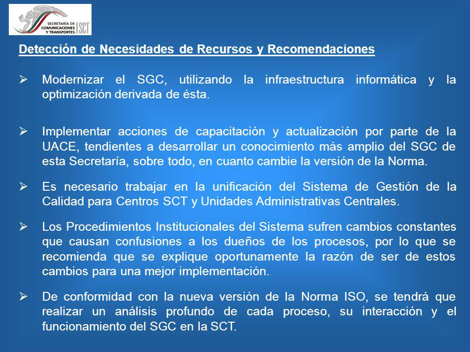 Detección de Necesidades de Recursos y Recomendaciones Modernizar el SGC, utilizando la infraestructura informática y la optimización derivada de ésta.
