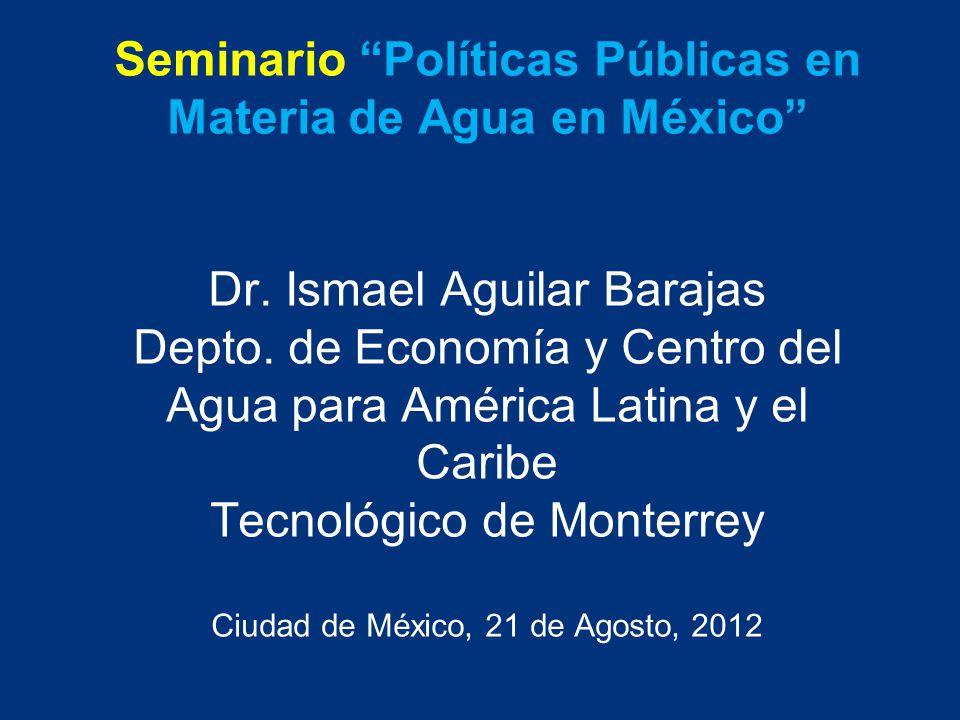 Seminario Políticas Públicas en Materia de Agua en México Dr.