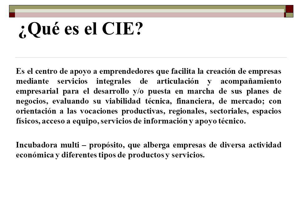 ¿Qué es el CIE? Es el centro de apoyo a emprendedores que facilita la creación de empresas mediante servicios integrales de articulación y acompañamie