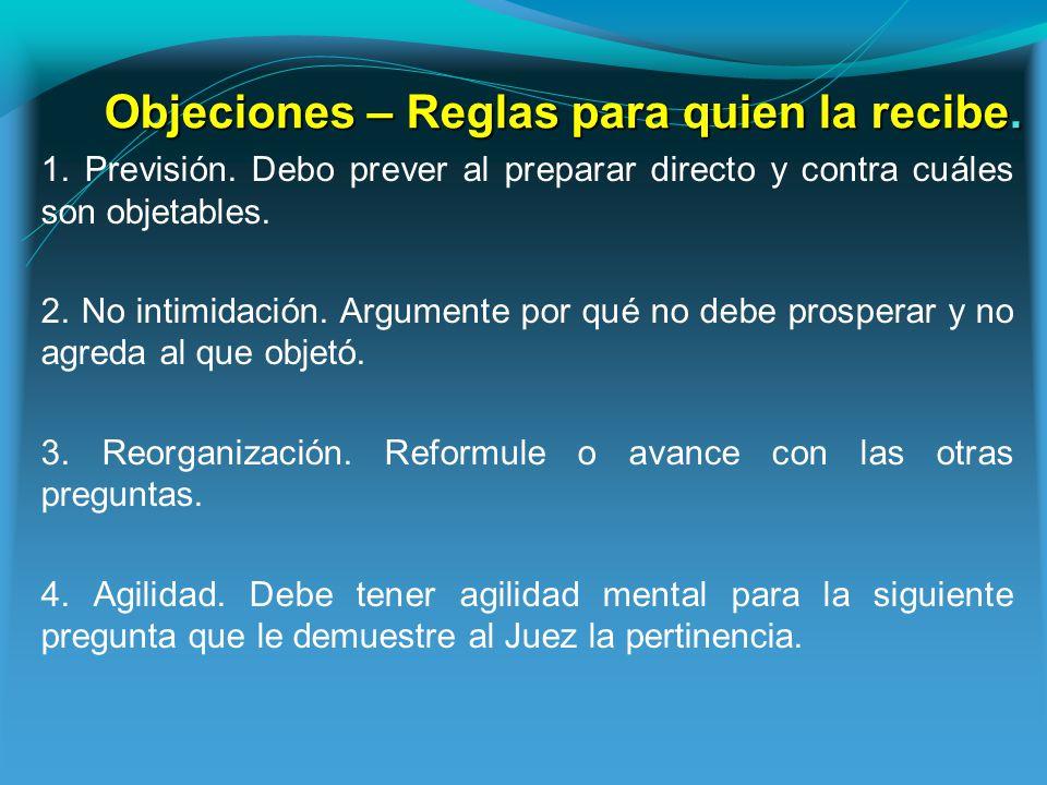 Objeciones – Reglas para quien la recibe.1. Previsión.