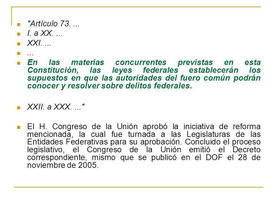 Artículo 73....I. a XX.... XXI.......