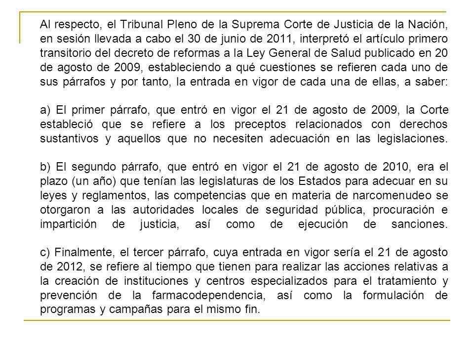 Al respecto, el Tribunal Pleno de la Suprema Corte de Justicia de la Nación, en sesión llevada a cabo el 30 de junio de 2011, interpretó el artículo p