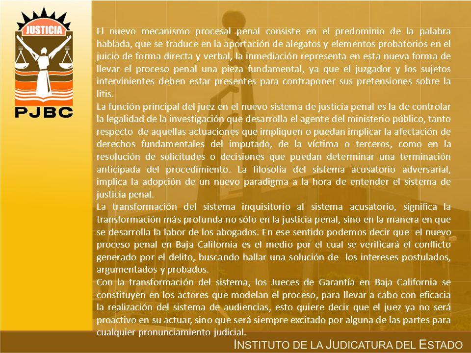 Organización y estructura del nuevo sistema de justicia penal. Es importante mencionar, que en el Estado de Baja California para llevar a cabo la impl