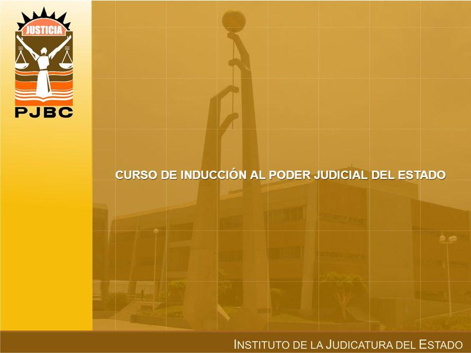 CURSO DE INDUCCIÓN AL PODER JUDICIAL DEL ESTADO