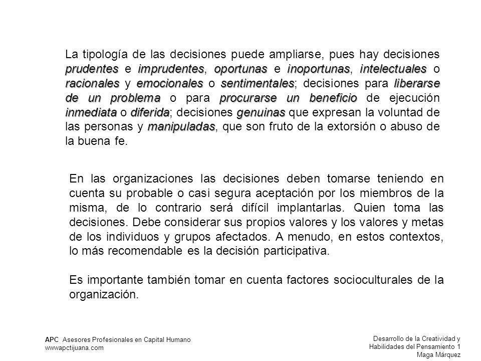 Desarrollo de la Creatividad y Habilidades del Pensamiento 1 Maga Márquez APC Asesores Profesionales en Capital Humano wwwapctijuana.com prudentesimpr