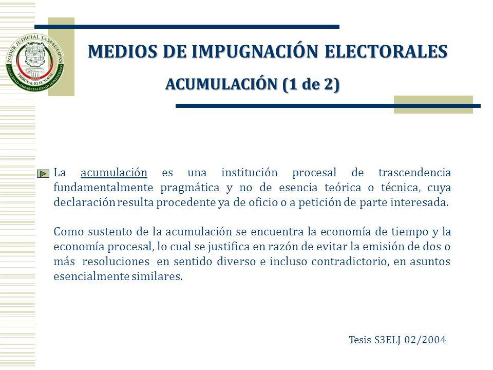 ACUMULACIÓN (1 de 2) La acumulación es una institución procesal de trascendencia fundamentalmente pragmática y no de esencia teórica o técnica, cuya d
