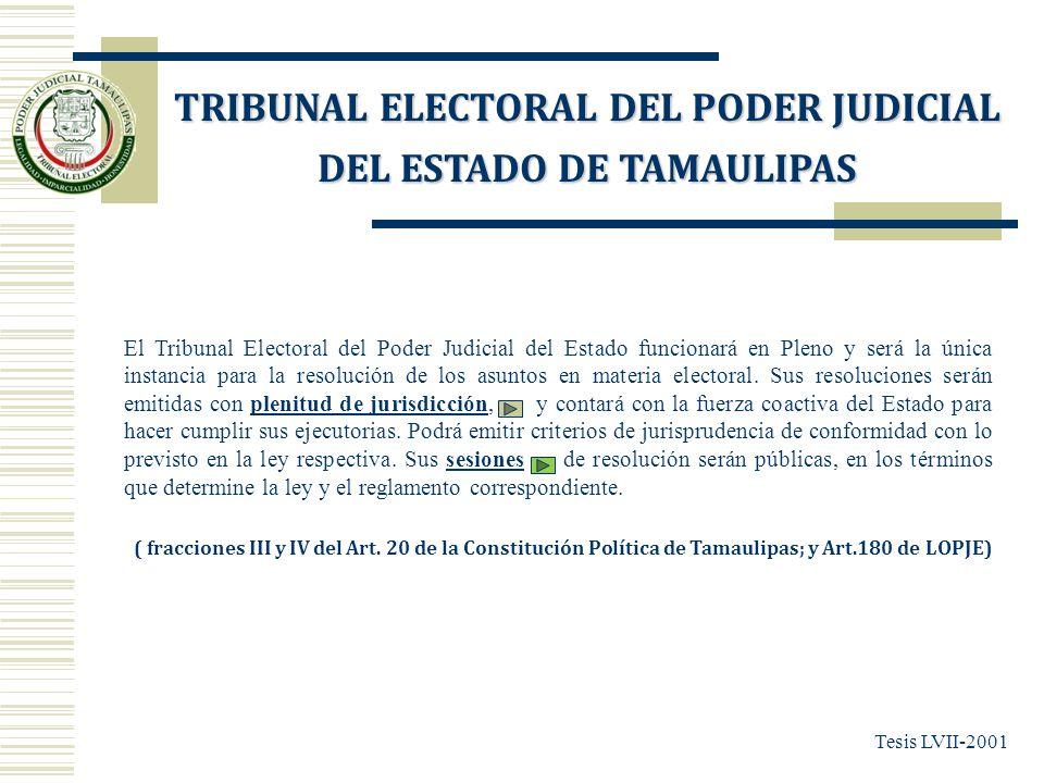 El Tribunal Electoral del Poder Judicial del Estado funcionará en Pleno y será la única instancia para la resolución de los asuntos en materia elector