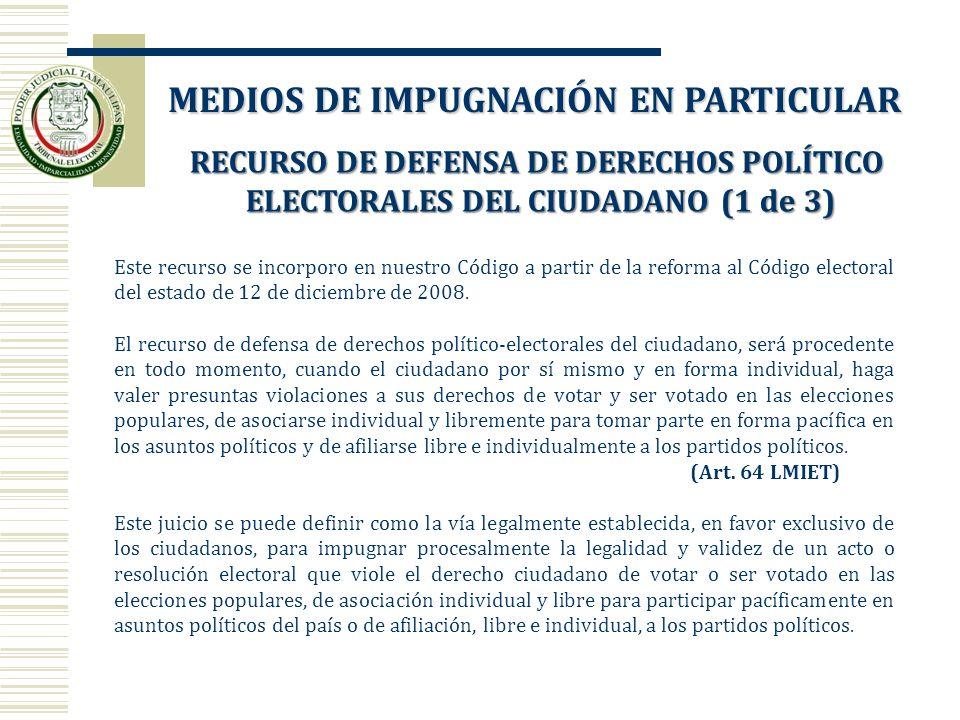 RECURSO DE DEFENSA DE DERECHOS POLÍTICO ELECTORALES DEL CIUDADANO (1 de 3) ELECTORALES DEL CIUDADANO (1 de 3) Este recurso se incorporo en nuestro Cód