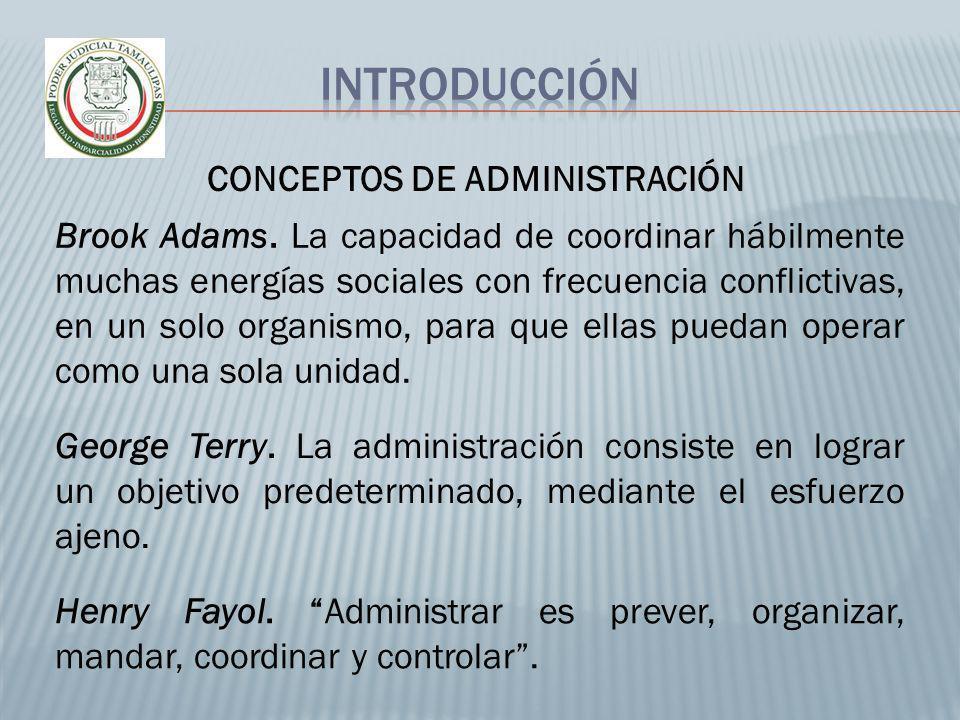 George Terry. La administración consiste en lograr un objetivo predeterminado, mediante el esfuerzo ajeno. Henry Fayol. Administrar es prever, organiz