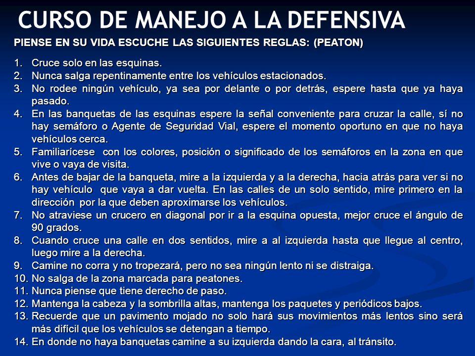CURSO DE MANEJO A LA DEFENSIVA ACTITUDES EQUIVOCADAS DE LOS NIÑOS.