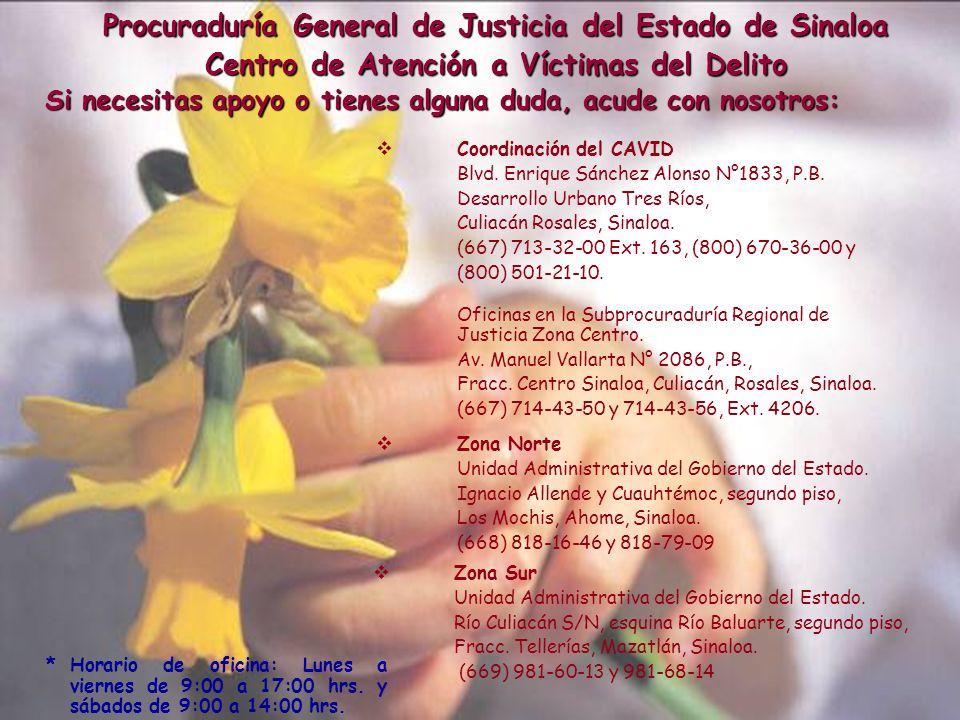 Actualizado al 30 de Junio de 2010. Fuente: Coordinación del Centro de Atención a Víctimas 12 Procuraduría General de Justicia del Estado de Sinaloa C