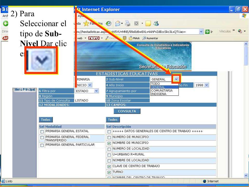 2) Para Seleccionar el tipo de Sub- Nivel Dar clic en el botón