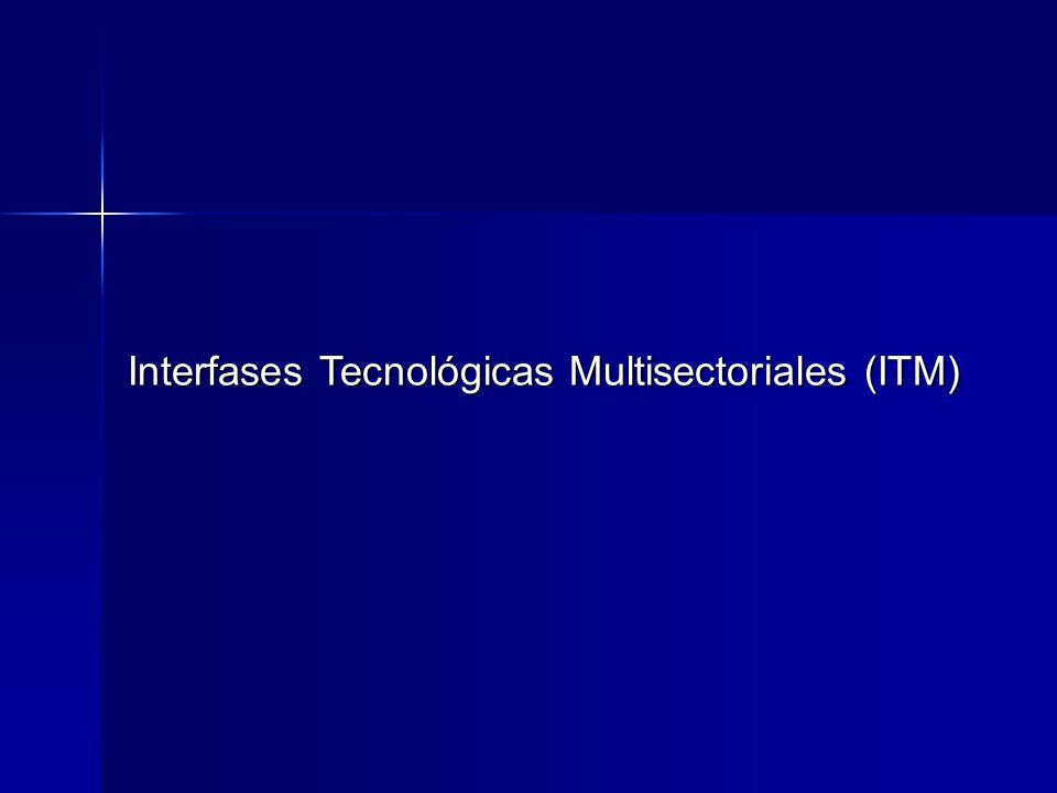 Interfases Tecnológicas Multisectoriales (ITM)