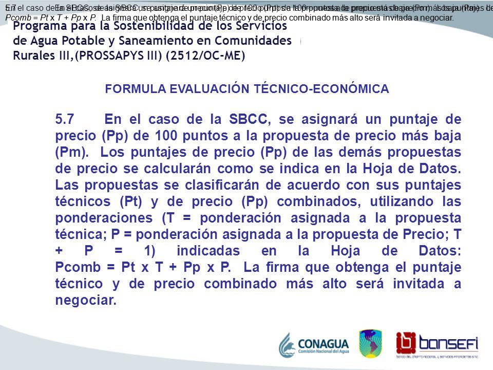 Programa para la Sostenibilidad de los Servicios de Agua Potable y Saneamiento en Comunidades Rurales III,(PROSSAPYS III) (2512/OC-ME) En el caso de l