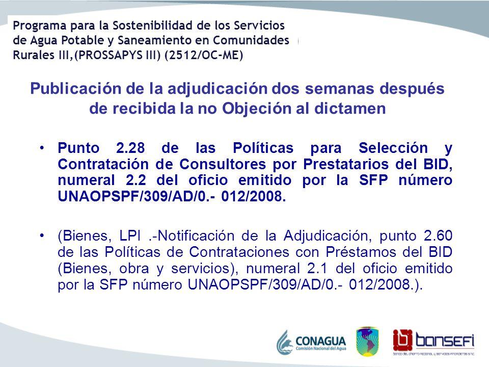 Programa para la Sostenibilidad de los Servicios de Agua Potable y Saneamiento en Comunidades Rurales III,(PROSSAPYS III) (2512/OC-ME) Publicación de