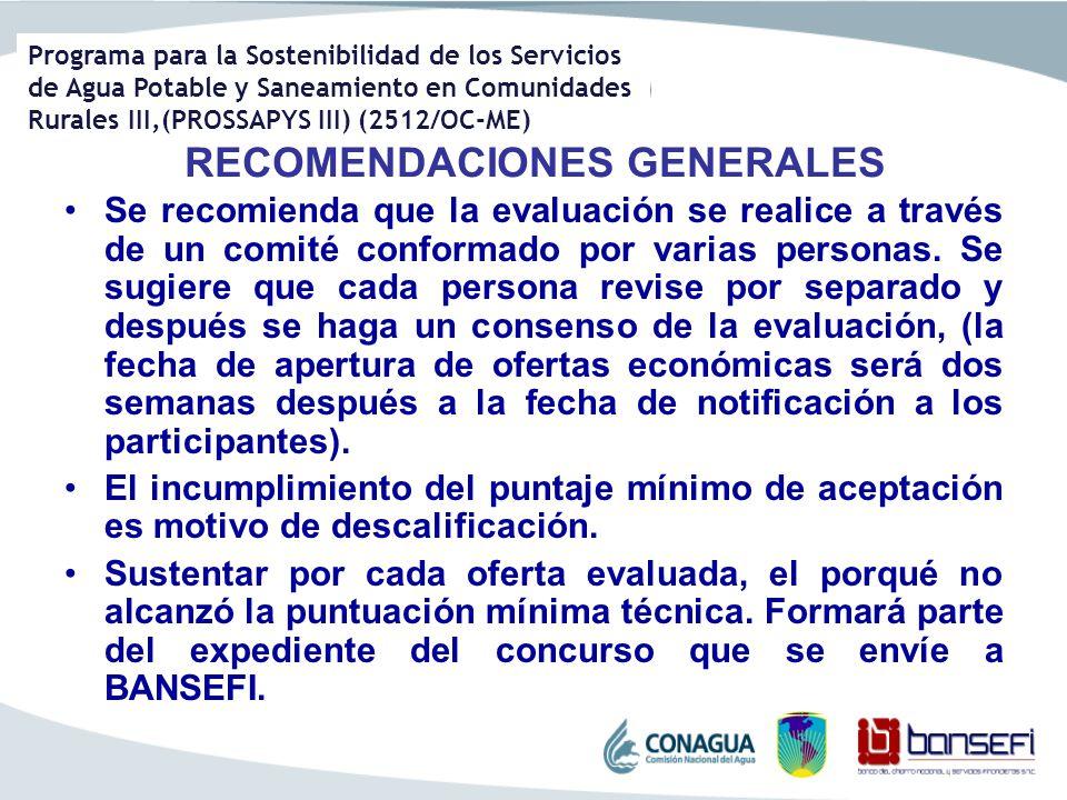 Programa para la Sostenibilidad de los Servicios de Agua Potable y Saneamiento en Comunidades Rurales III,(PROSSAPYS III) (2512/OC-ME) RECOMENDACIONES