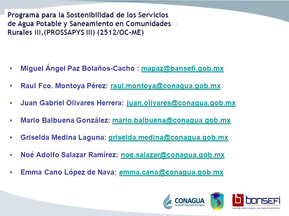 Programa para la Sostenibilidad de los Servicios de Agua Potable y Saneamiento en Comunidades Rurales III,(PROSSAPYS III) (2512/OC-ME) Miguel Ángel Pa