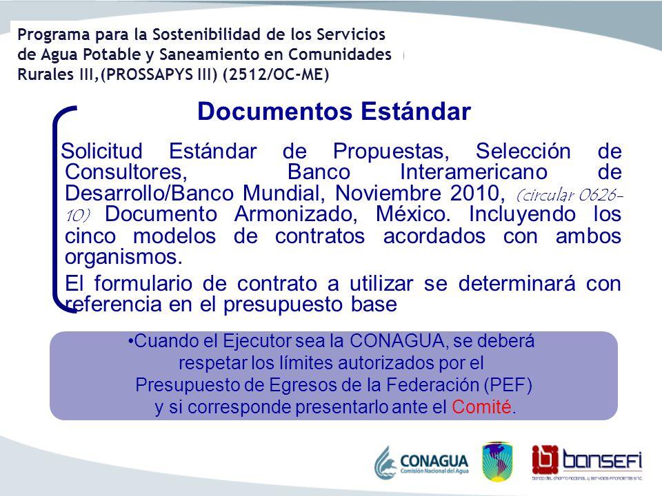 Programa para la Sostenibilidad de los Servicios de Agua Potable y Saneamiento en Comunidades Rurales III,(PROSSAPYS III) (2512/OC-ME) Documentos Está
