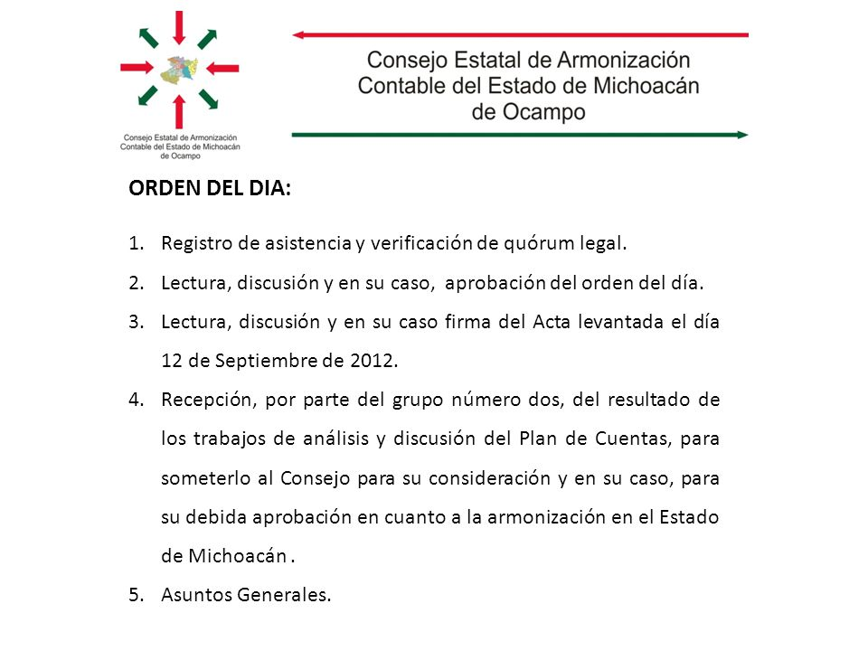 1.Registro de asistencia y verificación de quórum legal.
