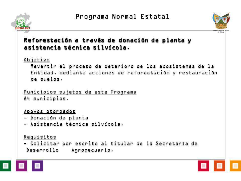 Reforestación a través de donación de planta y asistencia técnica silvícola. Objetivo Revertir el proceso de deterioro de los ecosistemas de la Entida