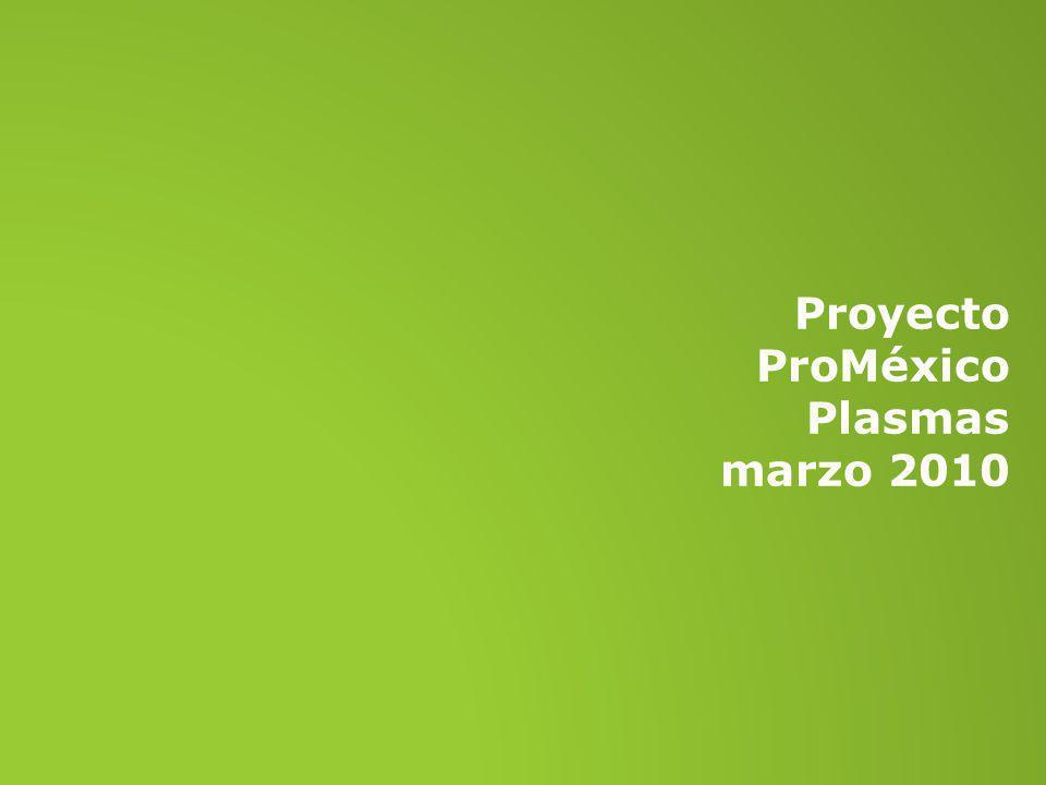 Proyecto ProMéxico Plasmas marzo 2010