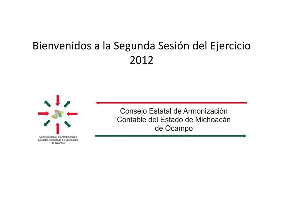 Bienvenidos a la Segunda Sesión del Ejercicio 2012